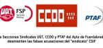Tras las acusaciones vertidas por el sindicato CSIF sobre la regularizaciones de trabajadores y trabajadoras del CIFE, las Secciones Sindicales de UGT, CCOO y PTAF del ayuntamiento de Fuenlabrada han […]