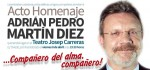 El próximo viernes 8 de abril a las 19:30 horas, Entidades Ciudadanas, Peñas Atléticas, amig@s y compañer@s de Adrián Pedro Martín, organizan un acto homenaje en el Teatro Josep Carreras, […]